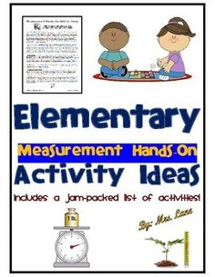 This item includes a comprehensive list of popular hands-on activity ideas for introducing or teaching elementary measurement skills. The list is organized alphabetically. Save yourself valuable time! Don't spend hours searching the internet when the information is already compiled for you in one handy, jam-packed list!------------------------------------------------------------------------------------------------*8 Pages Total.-Look for similar versions of this product in my store by…