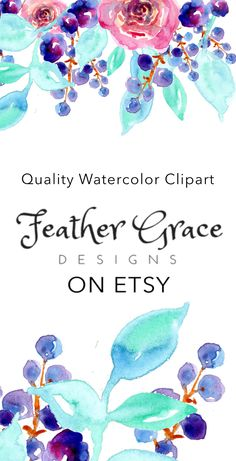 Watercolor Clipart - Gorgeous Floral Clipart for your next creative project. Visit Feather Grace Designs on Etsy for quality art to enhance your world!   https://www.etsy.com/shop/FeatherGraceDesigns