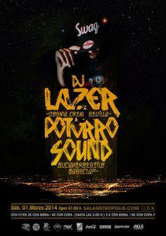 Sábado 1 de marzo, dj Lazer y Potorro Sound Sistema. sala Metrópolis- Córdoba
