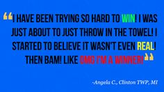 We sure are glad you decided to keep playing otherwise you wouldn't have won your $100 gas gift card! Congrats Angela!