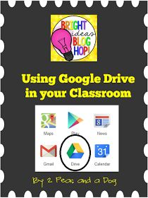 2 Peas and a Dog: Bright Ideas Blog Hop - Using Google Drive (Docs) in the Classroom