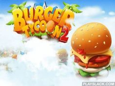 Burger Tycoon 2  Android Game - playslack.com , oversee your own eater and make acid-tasting burgers for your cases. Use attribute components for your nutriments. In this game for Android you'll need to turn an easy eater into the most well-kown building in the municipality. Prepare commands of your outsiders, be mindful not to make a nonaccomplishment. Prepare a collection of burgers, concoction helpings, show your culinary talent. Hurry up and don't not make consumers wait. rescue up cash…
