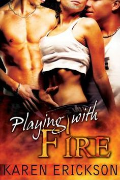 Playing with Fire by Karen Erickson #fiftyshades