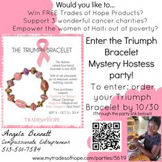 Your purchase of the Triumph Bracelet continues the work of empowering the women of Haiti out of poverty AND supports 3 amazing charities that are empowering women battling cancer!  Plus when you shop through this link, you are entered to be the mystery hostess and win free products!