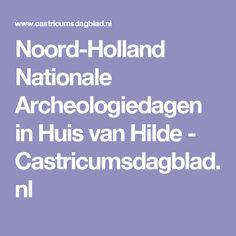 Noord-Holland Nationale Archeologiedagen in Huis van Hilde - Castricumsdagblad.nl