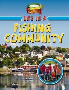 Rural Life - Life in a Fishing Community Offshore Fishing, Big Bear, Homeschool Curriculum, Nova Scotia, Global Warming, Social Studies, North America, Tourism, How To Become