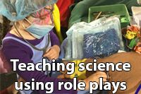 Teaching science using role plays