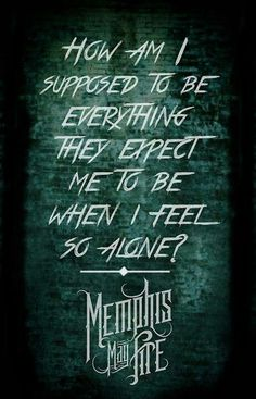 "Miles Away~Memphis May Fire feat. Kellin Quinn. First time I heard this song I almost cried ""God, give me the strength to do what you created me to do"" <3"