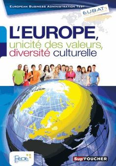L'Europe, unicité des valeurs, diversité culturelle - Parthenia Avgeri,James Barnett,Catherine de Glas, Collectif