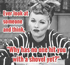 Sarcastic Quotes, Funny Quotes, Funny Memes, Hilarious, Jokes, Funny Teacher Memes, I Love Lucy, Retro Humor, Thats The Way