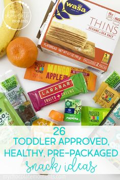 26 toddler approved, healthy pre-packaged snack ideas