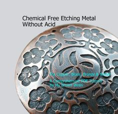Tutorial: Chemical Free Etching Metal Without Acid by My Brown Wren Eco-Friendly Easy Safe Method - Myriam Deviney Metal Clay, Pick Up, Closer, Floor Wax, Burns, Sharpie Paint Pens, Base Image, Jewelry Making Tutorials, Jewellery Making