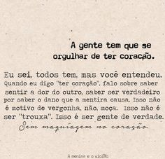 106 Best A menina e o violão images Motivational Phrases, Inspirational Quotes, Portuguese Words, Best Quotes, Love Quotes, Words Quotes, Sayings, Magic Words, Some Words