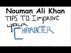 Tips to improve your character - Illustrated | Nouman Ali Khan - YouTube