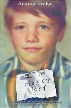 Hope's Boy: A Memoir by Andrew Bridge
