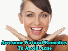 Awesome Natural Remedies to Avoid Acne - Medi Hints