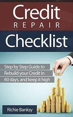 Credit Repair Check List: Step by Step Guide to Rebuild Your Credit in 60 days, and Keep It High (credit repair tips, credit repair secrets, debt management, ... negative items on credit report): h2Credit Repair Check list/h2br /br /Let us assume, dear reader, that:br /ulbr /li You are sick and tired of an unbearable credit burden. /libr /liYou have fallen victim to a bad credit score and you need to get rid of it as soon as possible./libr /li Maybe you have gotten to that place thro... Fix Bad Credit, Fix Your Credit, Improve Your Credit Score, Build Credit, Mortgage Repayment Calculator, Check Credit Score, Rebuilding Credit, Credit Repair Companies, Credit Bureaus