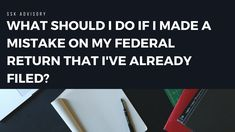 What should I do if I made a mistake on my federal return that I've alre. Irs Tax, Internal Revenue Service, Making Mistakes, Youtube, How To Make, Federal, Income Tax, Make Mistakes, Youtubers