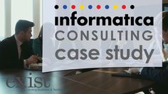 Informatica Consulting Case Study https://youtu.be/QqWJHJG1lwQ Informatica Consulting Case Study for Axciom from ExistBI. Informatica Consulting Case Study for Acxiom. Our client Acxiom is one of the worlds pre-eminent enterprise data and analytics software-as-a-service providers. Acxiom needed to develop a solution to process large volumes of consumer data and integrate that data into an Enterprise Data Warehouse along with outside systems. Their team tapped the expertise of ExistBI to…