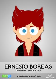 ERNESTO BOREAS, original character by Naer Sisra. #VectorDoodle by Glen Tripollo