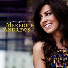 """Meredith returns with more songs to turn your focus to God such as """"Come Home,"""" and """"How Great is the Love."""""""
