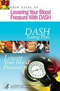 Guide to Lowering Blood Pressure with DASH publication