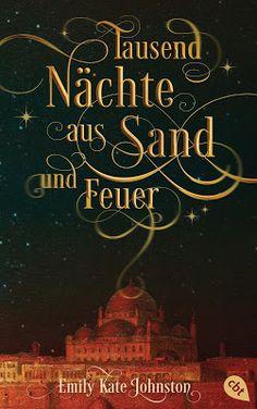 Bücher aus dem Feenbrunnen: Tausend Nächte aus Sand und Feuer