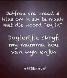Best Quotes, Funny Quotes, Funny Memes, Qoutes, Wedding Jokes, Good Morning Quotes, Morning Msg, Afrikaanse Quotes, Love Life