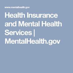 Health Insurance and Mental Health Services | MentalHealth.gov