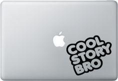 Cool Story Bro - Macbook Decal
