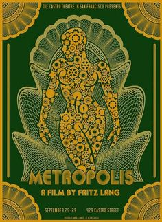 art of the beautiful-grotesque: Visions of Fritz Lang I : Metropolis Metropolis Poster, Metropolis 1927, Tv Movie, Movies, Fritz Lang, Kunst Poster, Pop Culture Art, Alternative Movie Posters, Cinema Posters