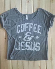 Coffee and Jesus Tee