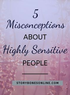 Discover five misconceptions about highly sensitive people (HSP). A personality trait that is often misunderstood and viewed as a 'weakness'. Help to harness your true potential as a HSP to empower yourself in life. Highly Sensitive Person Traits, Sensitive People, Sensitive Quotes, Empath Abilities, Low Mood, Self Actualization, Self Development, Personal Development, Toxic Relationships
