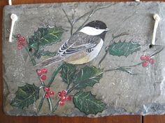 Chickadee on Holly [Hand painted roof slate via etsy]