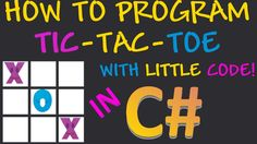 How to program Tic Tac Toe in C# using Visual Studio and WinForms with l...