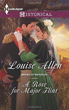 A Rose for Major Flint (Brides of Waterloo) by Louise Allen