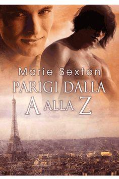 Romance and Fantasy for Cosmopolitan Girls: Parigi dalla A alla Z #5 Coda Books di Marie Sexto...