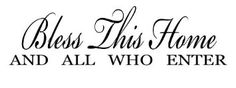 Amazon.com: BLESS THIS HOME AND ALL WHO ENTER Vinyl wall lettering quotes and sayings hom...: Home & Kitchen