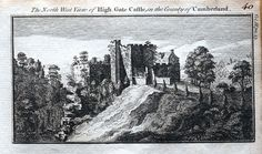 A fine highly detailed little copper engraved antique print entitled THE NORTH WEST VIEW OF HIGH GATE CASTLE IN THE COUNTY OF CUMBERLAND A lovely