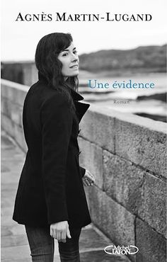 Buy Une évidence by Agnes Martin-lugand and Read this Book on Kobo's Free Apps. Discover Kobo's Vast Collection of Ebooks and Audiobooks Today - Over 4 Million Titles! Rock Lee, Libros Online Pdf, Ebooks Pdf, Trademark Registration, Online Match, Lus, Happy People, Free Reading, Books To Read