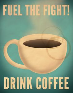 x Coffee propaganda poster. Caffeine keeps the gears turning! Drink up! Coffee Talk, Coffee Is Life, I Love Coffee, Coffee Break, My Coffee, Coffee Drinks, Morning Coffee, Coffee Cups, Coffee Shop