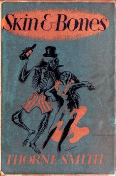 Cover of Skin & Bones by Thorne Smith (1938, reprint 1954) (via letslookupandsmile)