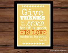 Framed Bible Verse Print Psalm 106:1 Give thanks to the Lord...by inspirationalmemory #givethanks #thanksgiving
