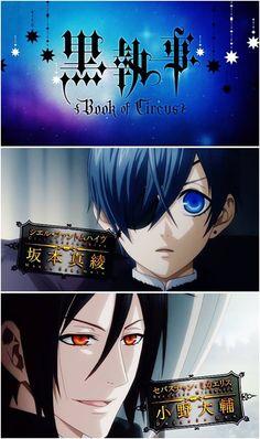 Black Butler: Book of Circus ~~ Our Heroes, Ciel and Sebastian