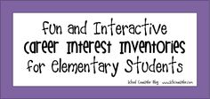 A reader asked me about career inventories for elementary students. Q: Are you aware of any resources for career interest inventories f. Counseling Activities, Career Counseling, Education College, Elementary School Counselor, Elementary Schools, Interest Inventory, Career Exploration, Guidance Lessons, Shopping