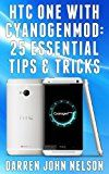 HTC One with CyanogenMod: 25 Tips & Tricks (English Edition) Reviews - http://themunsessiongt.com/htc-one-with-cyanogenmod-25-tips-tricks-english-edition-reviews/