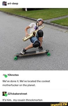 We've done it We've located the coolest motherfucker on the planet It's him my cousin throckmorton popular memes on the site iFunny co - Really Funny Memes, Stupid Funny Memes, Funny Relatable Memes, Haha Funny, Funny Stuff, Random Stuff, Funny Quotes, Lol, Funny Tumblr Posts