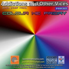 #tonight #thisweekend #indie #radioshow #dj #mix Just under the wire. It's Friday night and it' showtime. We have a great lineup tonight New indie finds favourites and surprises. Thanks to all of the Artists Labels and PR companies who sent in tracks this week. This is Addictions and Other Vices 313 - Colour Me Friday I hope you enjoy! bombshellradio.com  Bombshell Radio and Addictions and Other Vices Podcast  Present FIX MIX 311  KONGOS- Take It From Me Blessed- One And Only Wayfarers- The…