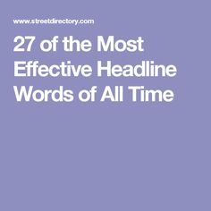 27 of the Most Effec