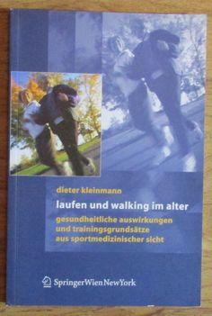 Laufen und Walking im alter - Dieter Kleinmann 2006 Gesundheit Bewegung